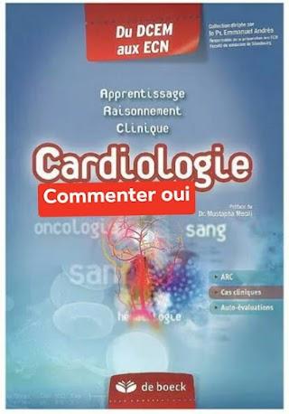 Cardiologie : Apprentissage , raisonnement , clinique pdf