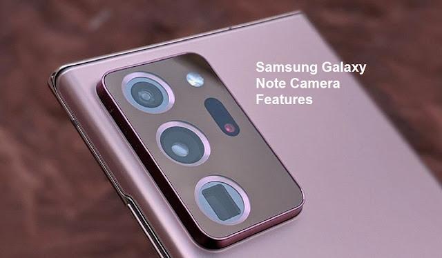 Samsung Galaxy Note Camera Features