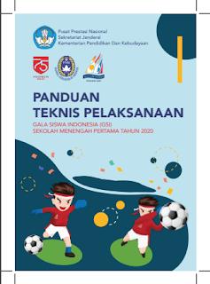 PANDUAN TEKNIS PELAKSANAAN GALA SISWA INDONESIA (GSI) SEKOLAH MENENGAH PERTAMA TAHUN 2020