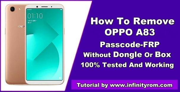 Oppo A83 MT6763 (CPH1729) Passcode & FRP Reset Done Without Box Or