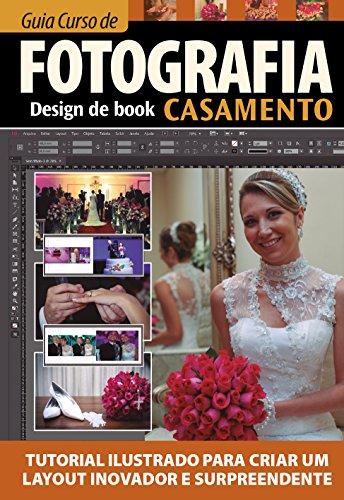 Guia Curso de Fotografia: Design Book Casamento 01 - On Line Editora