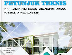 Juknis Program Peningkatan Sarana Prasarana Madrasah Melalui SBSN Tahun Anggaran 2019