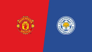 Manchester United vs Leicester City Preview & Predictions