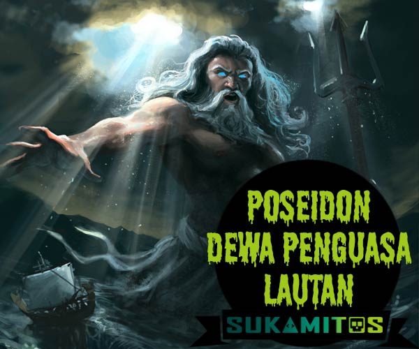 Poseidon Dewa Penguasa Lautan