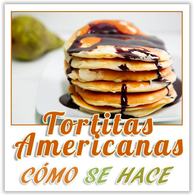 TORTITAS AMERICANAS, PANQUENQUES