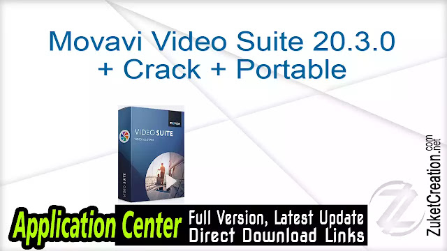 Movavi Video Suite 20.3.0 + Crack + Portable