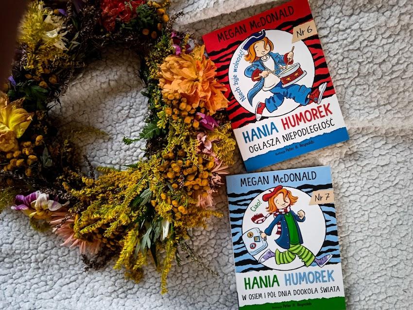 """""""Hania Humorek i niepodległość"""", """"Hania Humorek w osiem  pół dnia dookoła śwata"""""""