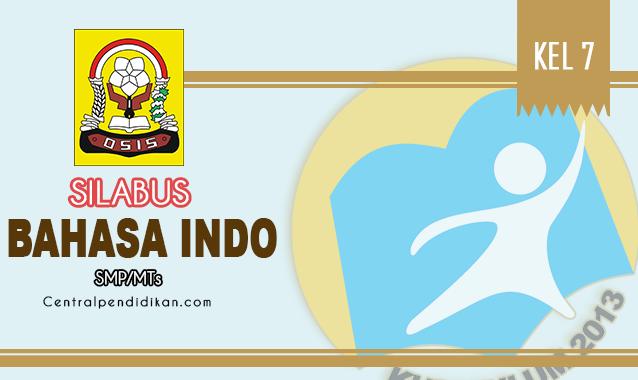 Silabus Bahasa Indonesia SMP Kelas 7 K13 Edisi Tahun 2021/2022