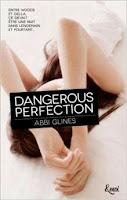 http://lesreinesdelanuit.blogspot.fr/2014/12/dangerous-perfection-t1-dabbi-glines.html