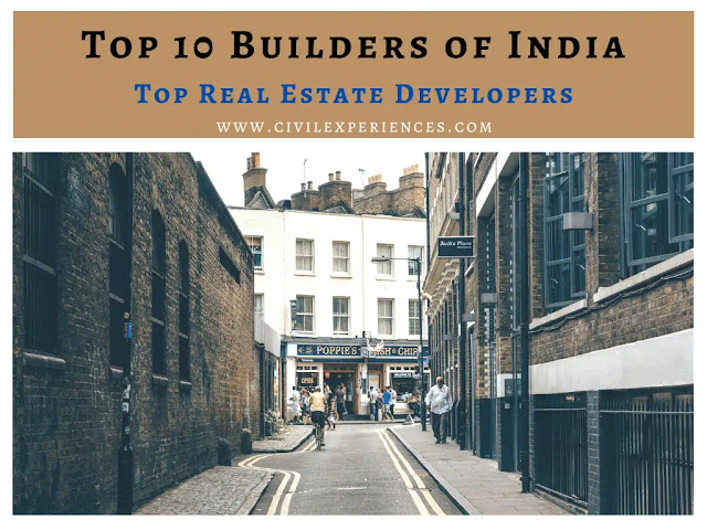Top 10 Builders of India   Top Real Estate Developers    Top Builders of India