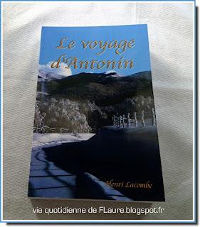 Vie quotidienne de FLaure : [Lecture] Le voyage d'Antonin - Henri LACOMBE
