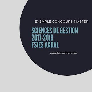 Exemple de Concours Master Sciences de gestion 2017-2018 - Fsjes Agdal