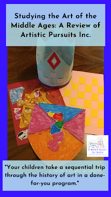 Text: Studying the Art of the Middle Ages: A Review of Artistic Pursuits Inc.; Your children take a sequential trip through the history of art in a done-for-you program; photo of four art projects