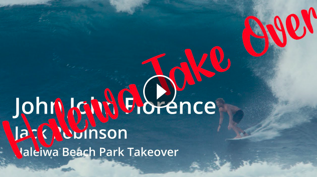 John John Florence I Jack Robinson I Haleiwa Beach Park Takeover
