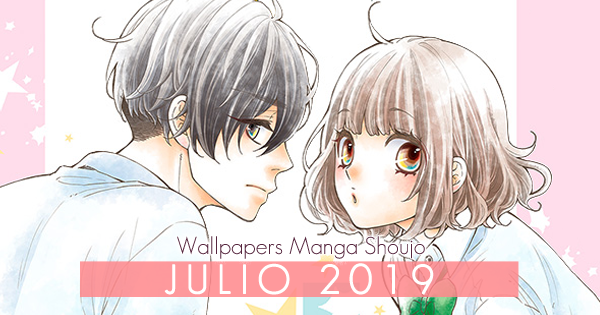 Wallpapers Manga Shoujo: Julio 2019