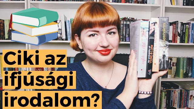 CIKI IFJÚSÁGI IRODALMAT OLVASNI? Az olvasás szabadsága a YA/NA könyvek kapcsán booktube, youtube, magyar vlogger, György Tekla, Tekla Könyei