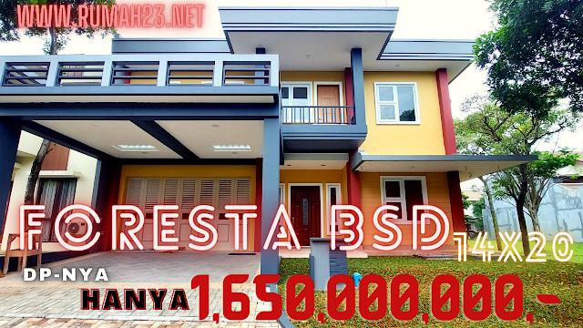 Rumah Mewah Foresta BSD City 14X20