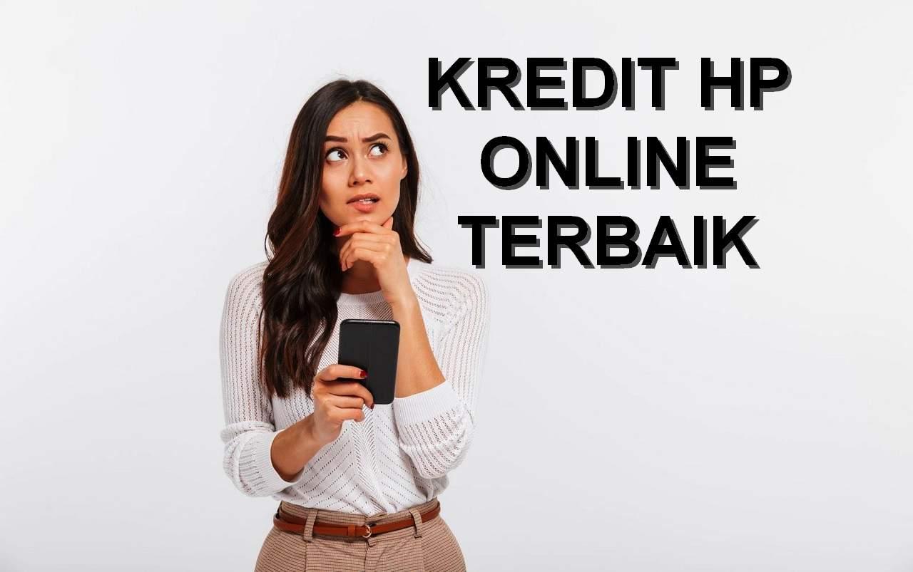 Kredit HP Online Terbaik (pulaualor.co.id)