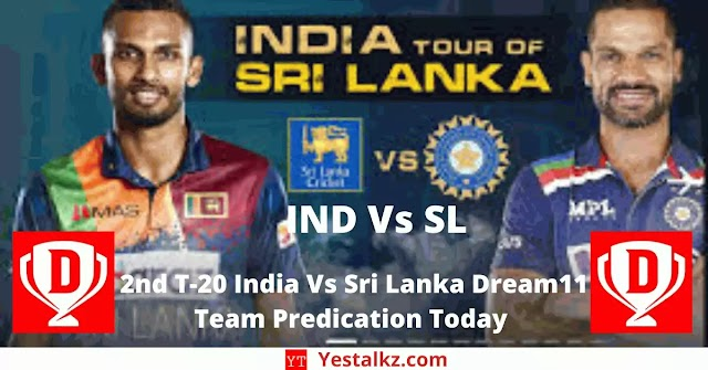 2nd T-20 India Vs Sri Lanka Dream11 Team Predication Today   IND Vs SL Dream11 Team