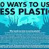 50 Ways to Use Less Plastic #inforgaphic