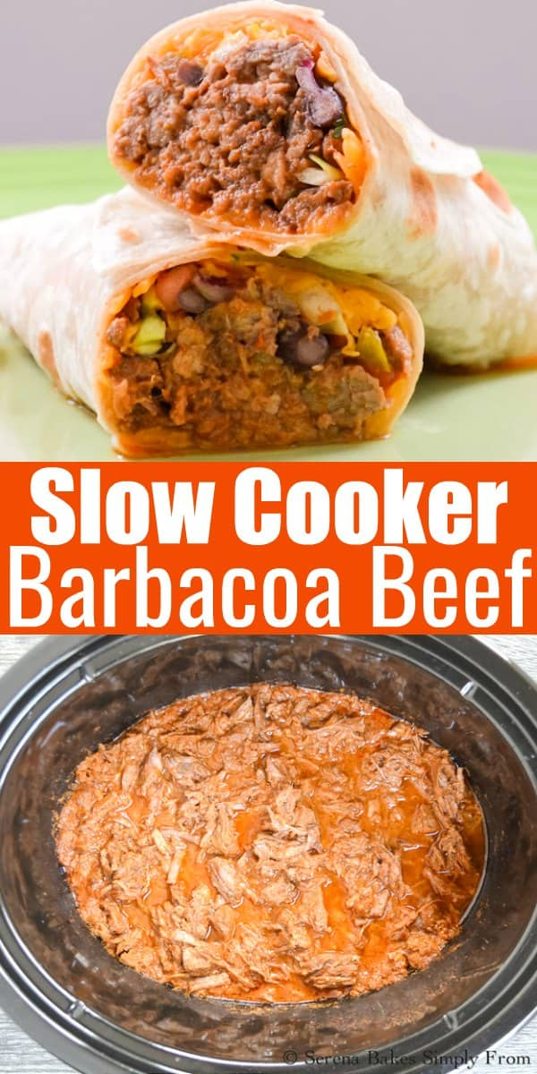 Tender homemade Barbacoa Beef recipe made in Slow Cooker is so easy to make and packed with flavors. A favorite for enchiladas, taco Tuesdays, burritos, quesadillas, and taco salads from Serena Bakes Simply From Scratch.