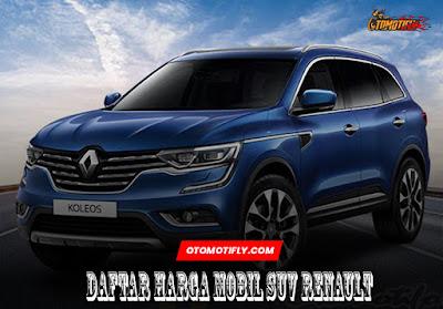 Daftar Harga Mobil SUV Renault
