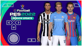 Download PES 2022 PPSSPP Real Faces HD V7.4 Best Graphics & New Full Latest Transfer