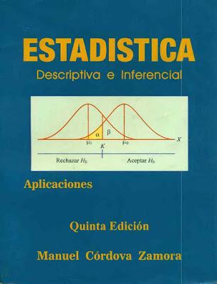 """""""Estadística Descriptiva e Inferencial"""" de Manuel Córdova Zamora."""