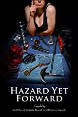 Hazard Yet Forward ed. by Natalie Duvall