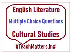 image : English Literature MCQ - Cultural Studies @ TeachMatters