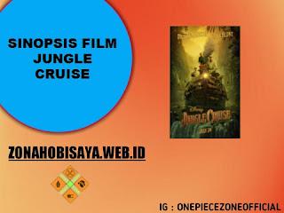 FILM TERBARU BIOSKOP 2021 : Jungle Cruise