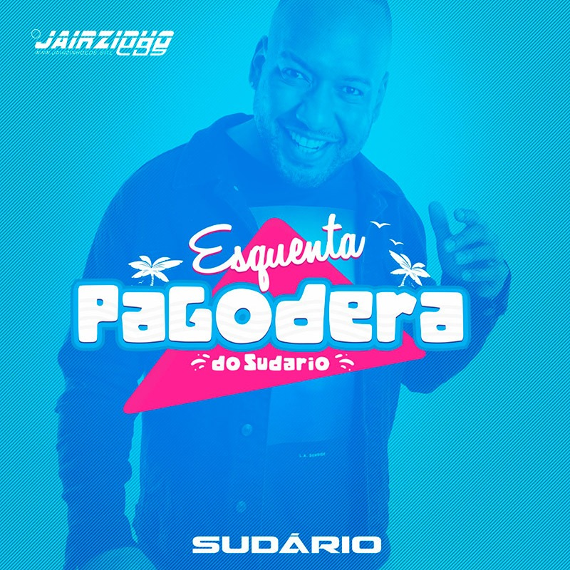 Sudário - Pagodeira do Esquenta - 2020