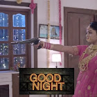 Good Night webseries  & More