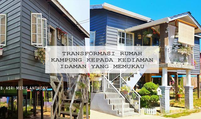 Transformasi Rumah Kampung Kepada Kediaman Idaman Yang Memukau