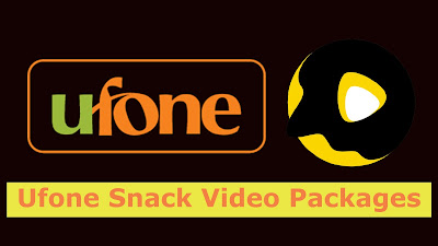 Ufone Snack Video Packages Daily Weekly & Monthly bases