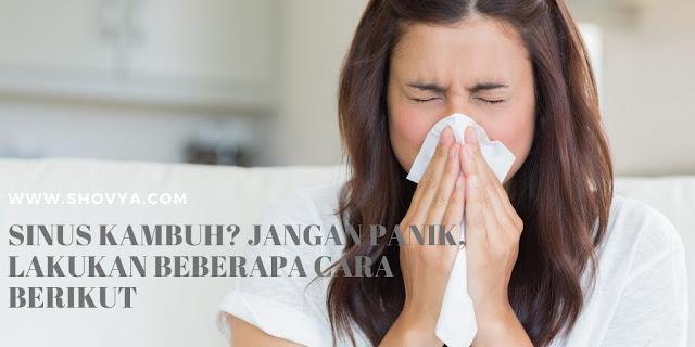 Cara mengatasi sinus