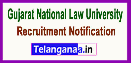 Gujarat National Law University GNLU Recruitment Notification