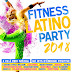 Fitness Latino Party 2018