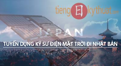 [Kỹ sư đi Nhật miễn phí ]_Thiết kế, Bảo trì, Quản lý hệ thống máy phát Điện mặt trời trong nhà máy tại Nhật Bản
