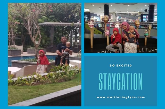 staycation pertama bersama keluarga ke solo