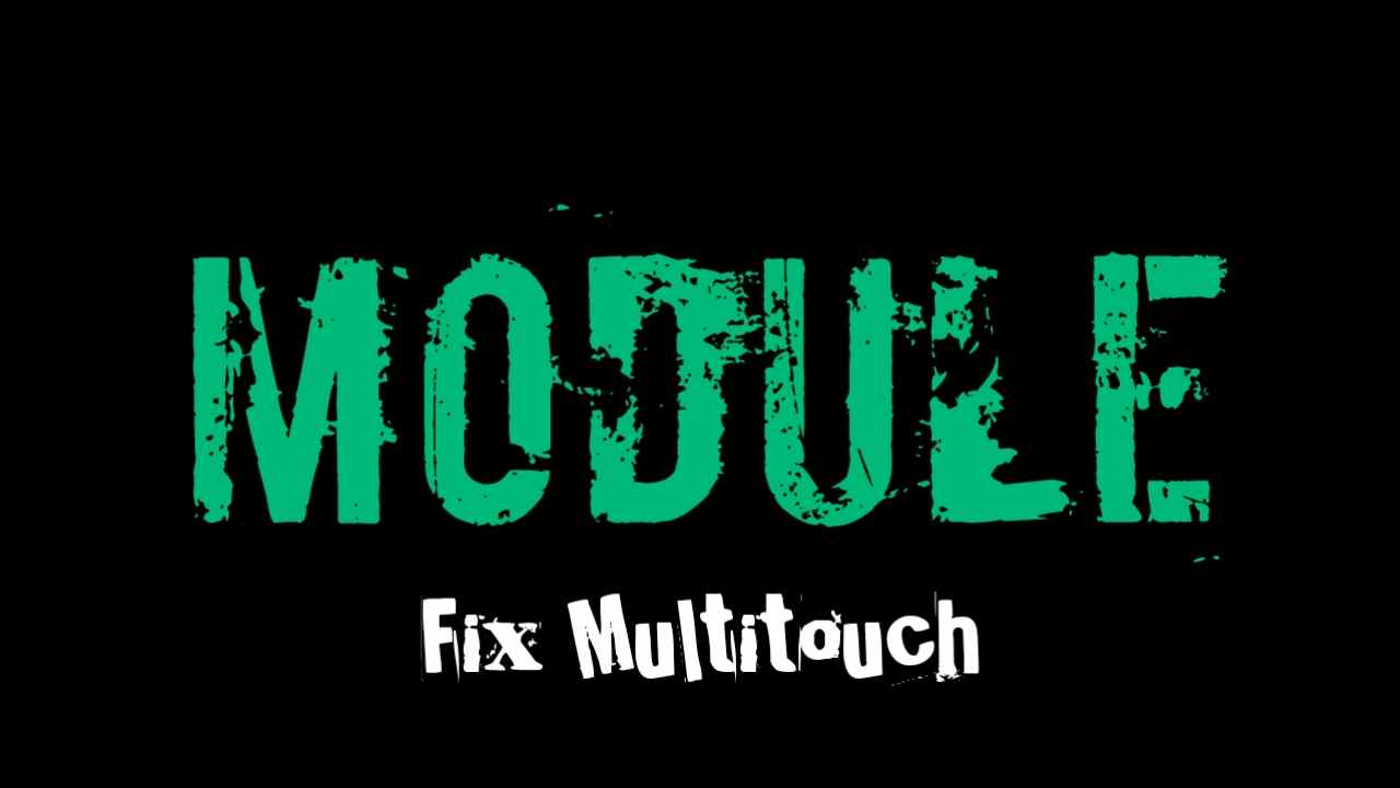 Fix Multitouch Custom Rom Oreo