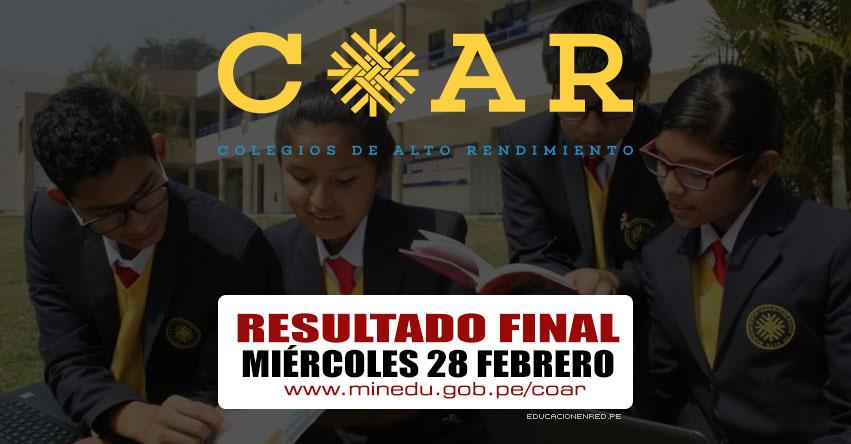 COAR 2018: Resultado Final Colegios de Alto Rendimiento - Miércoles 28 Febrero (Lista de Ingresantes) MINEDU - www.minedu.gob.pe