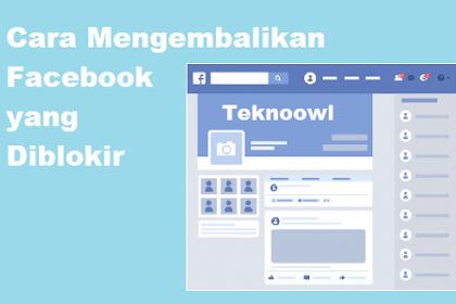 Cara mudah Mengembalikan Facebook yang Diblokir