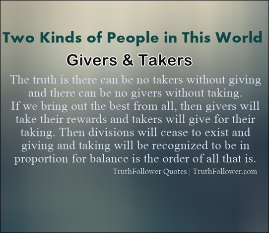 Kinds of People in This World - Givers and Takers