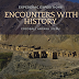 Accidental Encounters with History