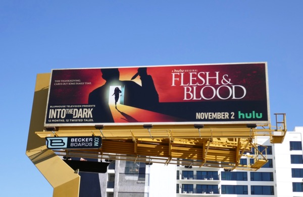 Into the Dark Flesh & Blood Hulu billboard