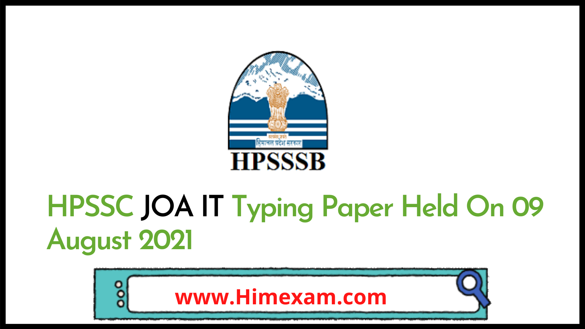 HPSSC JOA IT Typing Paper Held On 09 August 2021