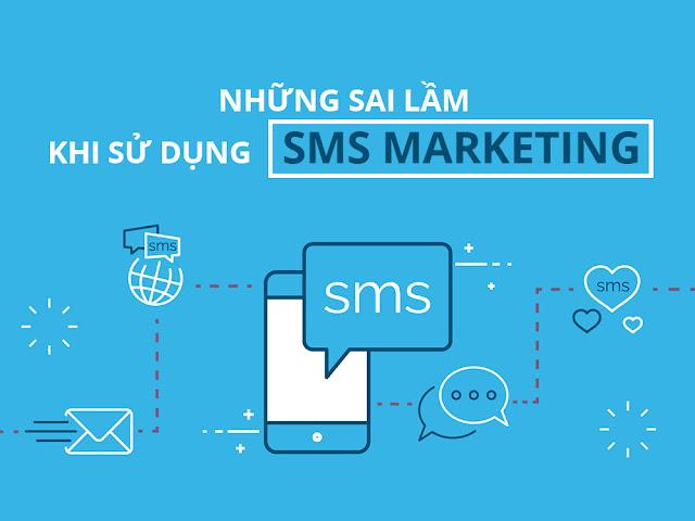 Những sai lầm hay mắc phải khi sử dụng SMS Marketing
