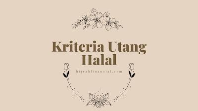 Kriteria utang halal
