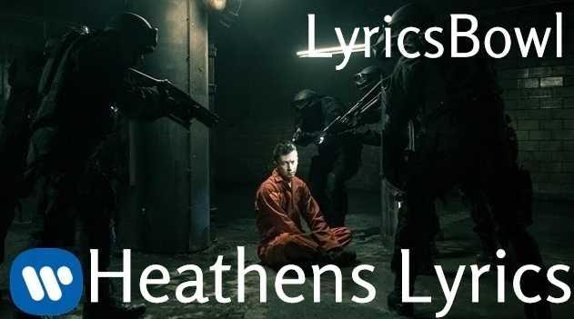 Heathens Lyrics - Twenty Pilots | LyricsBowl
